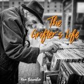 The Grifter's Life de Ron Baumber