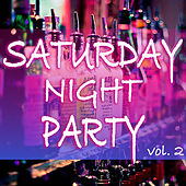 Saturday Night Party vol. 2 van Various Artists