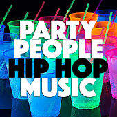 Party People Hip Hop Music van Various Artists