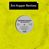Another Man - Eric Kupper Remixes de Barbara Mason