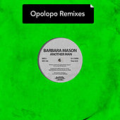 Another Man - Opolopo Remixes de Barbara Mason