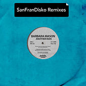 Another Man - Sanfrandisko Remixes de Barbara Mason