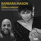 I'll Never Love the Same Way Twice de Barbara Mason