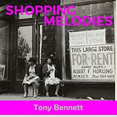Shopping Melodies van Tony Bennett