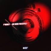 ~No Hook Freestyle~ de P-Money