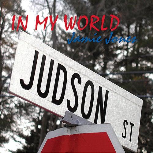 In My World by Jamie Jones