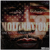 Nolonation 2: One Nation Under Nolo von Nolan