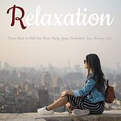Relaxation: Piano Music to Chill Out, Sleep, Study, Yoga, Meditation, Spa, Massage, Zen de Various Artists