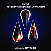 The Power Within (Altitude 2019 Anthem) by Marlo