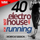 40 Best Electro House Hits For Running Workout Session (Unmixed Compilation for Fitness & Workout 128 - 130 Bpm) by Workout Music Tv