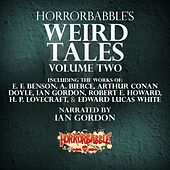 Horrorbabble's Weird Tales, Vol. 2 von HorrorBabble