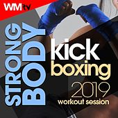 Strong Body Kick Boxing 2019 Workout Session (60 Minutes Non-Stop Mixed Compilation for Fitness & Workout 140 Bpm / 32 Count) by Workout Music Tv