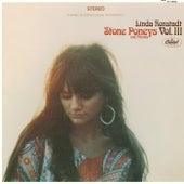 Linda Ronstadt, Stone Poneys & Friends, Vol. III by Linda Ronstadt