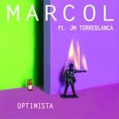 Optimista (Ft. J.M. Torreblanca) de Marcol
