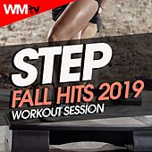 Step Fall Hits 2019 Workout Session (60 Minutes Non-Stop Mixed Compilation for Fitness & Workout 132 Bpm / 32 Count) by Workout Music Tv