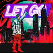 Let Go by Lex