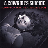 A Cowgirl's Suicide by James Power