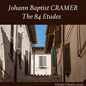 Johann Baptist Cramer: The 84 Etudes for Piano by Claudio Colombo