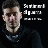 Sentimenti di guerra di Manuel Costa