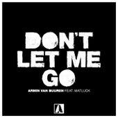 Don't Let Me Go von Armin Van Buuren