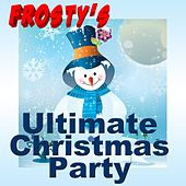 Frosty's Ultimate Christmas Party by Various Artists