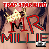 Trap Star King de Mr Millie