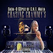 Dada-D & Speez of C.N.T Chasing Grammy's by C.N.T. Music Group C.N.T. Mafia