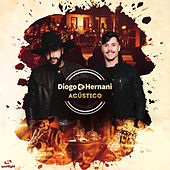 Diogo e Hernani Acústico by Diogo & Hernani