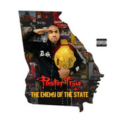 Enemy of the State von Pastor Troy
