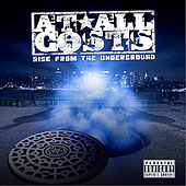 Rise From The Underground by At All Costs
