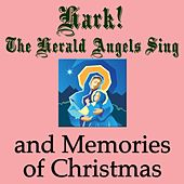 Hark! The Herald Angels Sing and Memories of Christmas by Various Artists