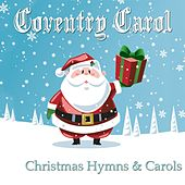Christmas Coventry: Christmas Hymns & Carols von Various Artists