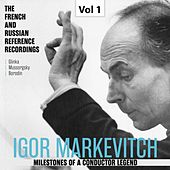 Milestones of a Conductor Legend: Igor Markevitch, Vol. 1 by Igor Markevitch