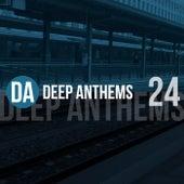 Deep Anthems, Vol. 24 de Various Artists