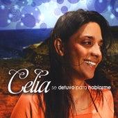 Se Detuvo Para Hablarme by Celia