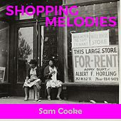 Shopping Melodies by Sam Cooke