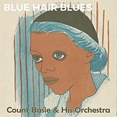 Blue Hair Blues by Count Basie