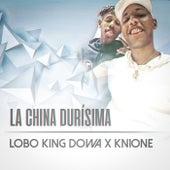 La China Durisima von Lobo King Dowa