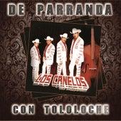 De Parranda Con Tololoche by Los Canelos De Durango