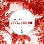 Selective: Tech House, Vol. 24 von Various Artists