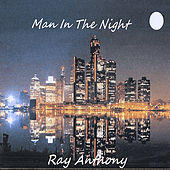 Man In The Night by Ray Anthony