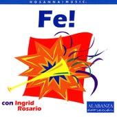 Fe! (Trax) by Ingrid Rosario