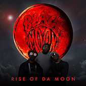 Rise of Da Moon von Black Moon