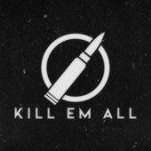 Volume I de Kill Em All