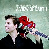 A View of Earth by The Nick Grondin Group