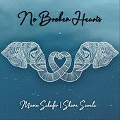 No Broken Hearts by Maria Schafer