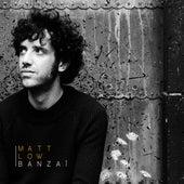 Banzai de Matt Low