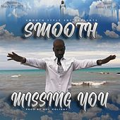 Missing YOU de Smooth