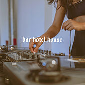 Bar Hotel House by Chill Out