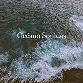 Océano Sonidos by Rain Sounds and White Noise
